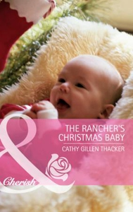 The rancher's christmas baby (incl. bonus boo