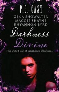 Darkness divine (ebok) av P. C. Cast, P.C. Ca