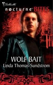 Wolf bait (ebok) av Linda Thomas-Sundstrom