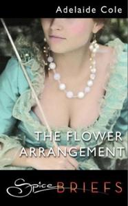 The flower arrangement (ebok) av Adelaide Col