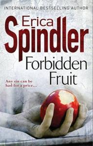Forbidden fruit (ebok) av Erica Spindler
