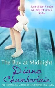 The Bay at Midnight (ebok) av Diane Chamberla