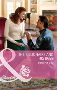 The billionaire and his boss (ebok) av Patric