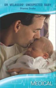 Dr velascos' unexpected baby (ebok) av Dianne