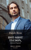 Hot-shot tycoon, indecent proposal