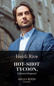Hot-shot tycoon, indecent proposal (ebok) av