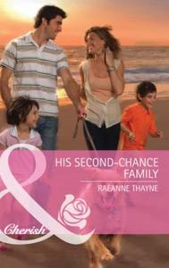 His second-chance family (ebok) av RaeAnne Th