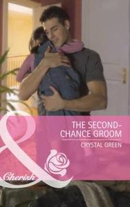 The Second-Chance Groom (ebok) av Crystal Gre