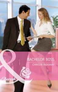 Bachelor boss (ebok) av Christie Ridgway