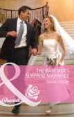 The rancher's surprise marriage