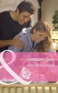 Hannah's baby (ebok) av Cathy Gillen Thacker