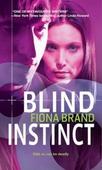 Blind instinct
