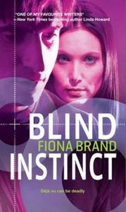 Blind instinct (ebok) av Fiona Brand
