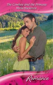 The cowboy and the princess (ebok) av Myrna M