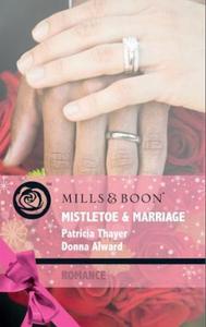 Mistletoe & marriage (ebok) av Patricia Thaye