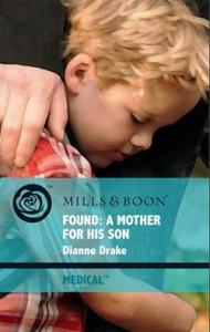 Found: a mother for his son (ebok) av Dianne