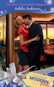Hot boss, boardroom mistress (ebok) av Natali