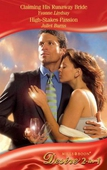 Claiming his runaway bride / high-stakes passion