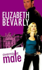 Overnight male (ebok) av Elizabeth Bevarly