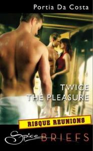 Twice the pleasure (ebok) av Portia Da Costa