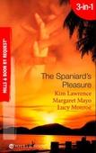 The spaniard's pleasure