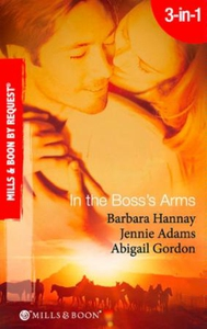 In the boss's arms (ebok) av Barbara Hannay,