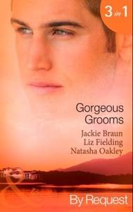 Gorgeous grooms (ebok) av Jackie Braun, Liz F