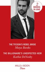 The tycoon's rebel bride / the billionaire's