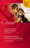 The tycoon's secret affair / defiant mistress, ruthless millionaire
