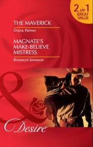 The Maverick / Magnate's Make-Believe Mistres