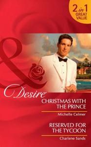 Christmas with the prince (ebok) av Michelle