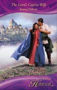 The laird's captive wife (ebok) av Joanna Ful
