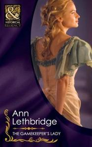 The gamekeeper's lady (ebok) av Ann Lethbridg