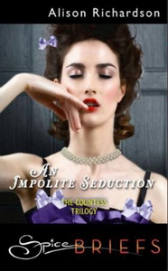 An impolite seduction (ebok) av Alison Richar