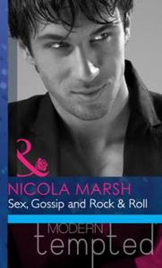 Sex, gossip and rock & roll (ebok) av Nicola