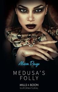 Medusa's Folly (ebok) av Alison Paige