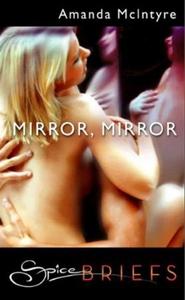 Mirror, mirror (ebok) av Amanda McIntyre