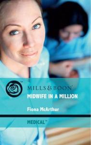 Midwife in a Million (ebok) av Fiona McArthur