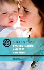 Rescued: mother and baby (ebok) av Anne Frase