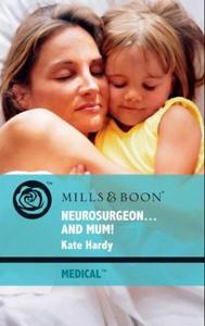 Neurosurgeon . . . and mum! (ebok) av Kate Ha