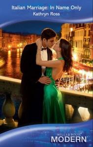 Italian marriage: in name only (ebok) av Kath
