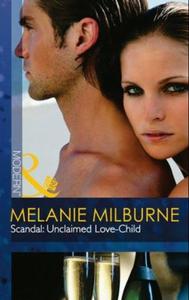 Scandal: unclaimed love-child (ebok) av Melan