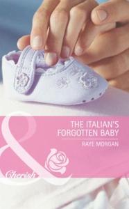 The italian's forgotten baby (ebok) av Raye M