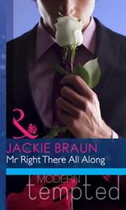 Mr right there all along (ebok) av Jackie Bra
