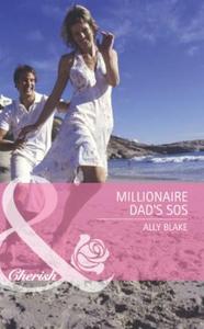 Millionaire dad's sos (ebok) av Ally Blake