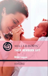 Their newborn gift (ebok) av Nikki Logan