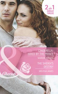 Cinderella: hired by the prince / the sheikh'