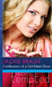 Confessions of a girl-next-door (ebok) av Jac