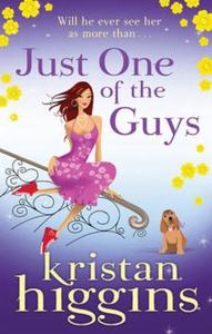 Just one of the guys (ebok) av Kristan Higgin