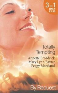 Totally Tempting (ebok) av Annette Broadrick,